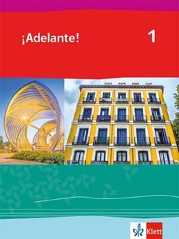Abbildung von ¡Adelante! 1. Schülerbuch 1. Lernjahr | 1. Auflage | 2019 | beck-shop.de