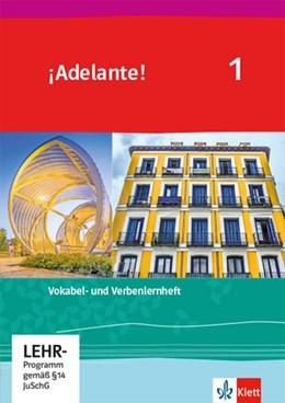 Abbildung von ¡Adelante! 1. Verben- und Vokabellernheft 1. Lernjahr | 1. Auflage | 2019 | beck-shop.de