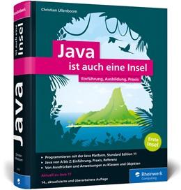 Abbildung von Ullenboom | Java ist auch eine Insel | 14. Auflage | 2019 | Programmieren lernen mit dem S...