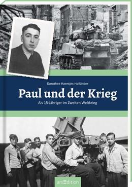 Abbildung von Haentjes-Holländer   Paul und der Krieg   1. Auflage   2019   beck-shop.de