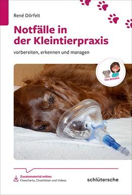 Abbildung von Dörfelt | Häufige Notfälle bei Hund und Katze | 2019 | vorbereiten, erkennen und mana...