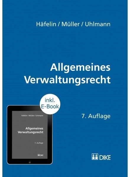 Allgemeines Verwaltungsrecht | Häfelin / Müller / Uhlmann | 7. Auflage, 2018 (Cover)