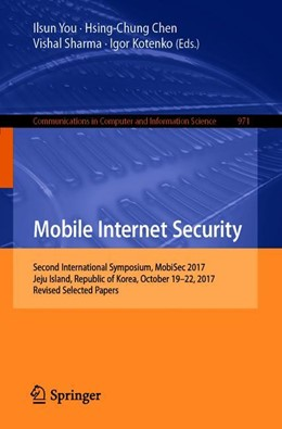 Abbildung von You / Chen / Sharma / Kotenko | Mobile Internet Security | 2019 | 2019 | Second International Symposium...