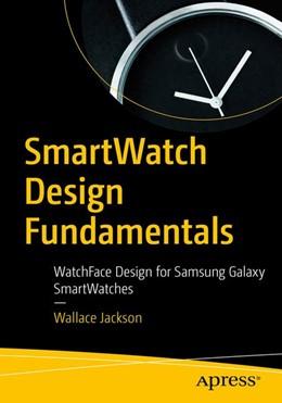Abbildung von Jackson   SmartWatch Design Fundamentals    1. Auflage   2019   beck-shop.de