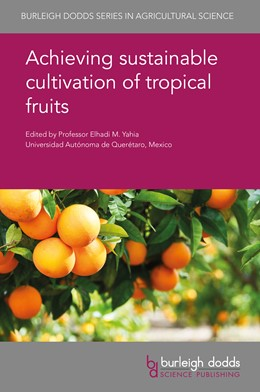 Abbildung von Yahia | Achieving sustainable cultivation of tropical fruits | 2019 | 65
