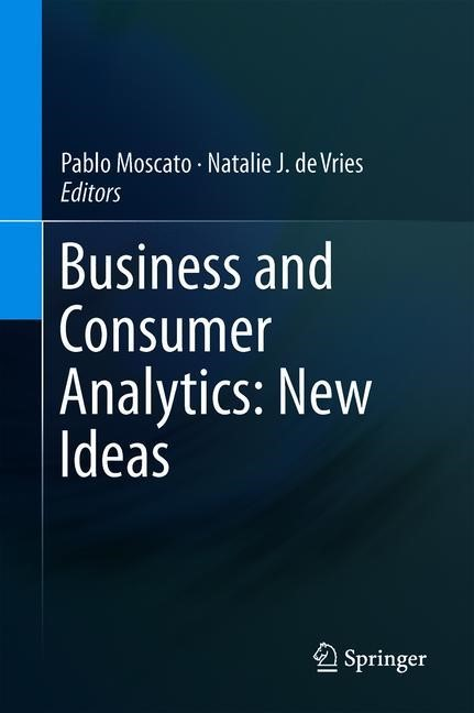 Business and Consumer Analytics: New Ideas | Moscato / de Vries | 1st ed. 2019, 2018 | Buch (Cover)