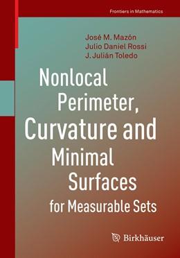 Abbildung von Mazón / Rossi / Toledo | Nonlocal Perimeter, Curvature and Minimal Surfaces for Measurable Sets | 1st ed. 2019 | 2019