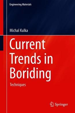 Abbildung von Kulka | Current Trends in Boriding | 1. Auflage | 2019 | beck-shop.de