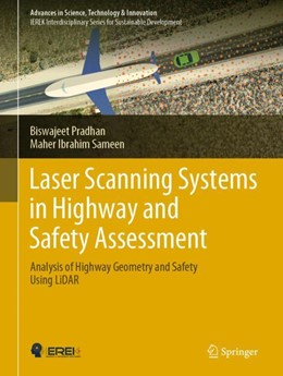 Abbildung von Pradhan / Ibrahim Sameen   Laser Scanning Systems in Highway and Safety Assessment   1st ed. 2020   2019   Analysis of Highway Geometry a...