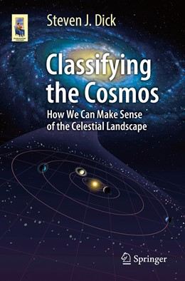 Abbildung von Dick | Classifying the Cosmos | 1st ed. 2019 | 2019 | How We Can Make Sense of the C...