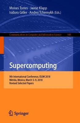 Abbildung von Torres / Klapp / Gitler / Tchernykh | Supercomputing | 1st ed. 2019 | 2018 | 9th International Conference, ... | 948