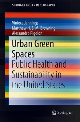 Abbildung von Jennings / Browning | Urban Green Spaces | 1. Auflage | 2019 | beck-shop.de