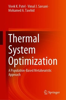 Abbildung von Patel / Savsani | Thermal System Optimization | 1. Auflage | 2019 | beck-shop.de