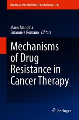 Abbildung von Mandalà / Romano | Mechanisms of Drug Resistance in Cancer Therapy | 1st ed. 2018 | 2019 | 249