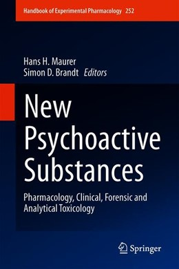 Abbildung von Maurer / Brandt | New Psychoactive Substances | 1st ed. 2018 | 2019 | Pharmacology, Clinical, Forens... | 252