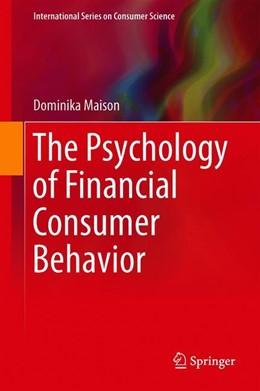 Abbildung von Maison | The Psychology of Financial Consumer Behavior | 1. Auflage | 2019 | beck-shop.de