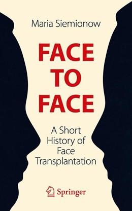 Abbildung von Siemionow | Face to Face | 1. Auflage | 2019 | beck-shop.de