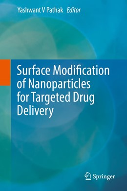 Abbildung von Pathak | Surface Modification of Nanoparticles for Targeted Drug Delivery | 1. Auflage | 2019 | beck-shop.de