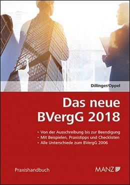 Abbildung von Dillinger / Oppel | Das neue BVergG 2018 | 2018