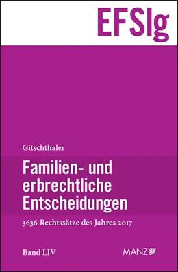 Abbildung von Gitschthaler   Familien- und erbrechtliche Entscheidungen   2018   EFSlg Band LIV Entscheidungen ...
