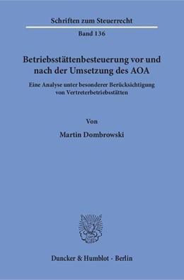 Abbildung von Dombrowski | Betriebsstättenbesteuerung vor und nach der Umsetzung des AOA | 2018 | Eine Analyse unter besonderer ... | 136