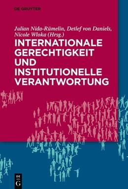 Abbildung von Nida-Rümelin / Daniels   Internationale Gerechtigkeit und institutionelle Verantwortung   1. Auflage   2019   beck-shop.de