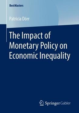 Abbildung von Dörr | The Impact of Monetary Policy on Economic Inequality | 1. Auflage | 2019 | beck-shop.de