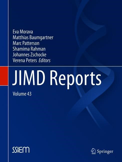 JIMD Reports, Volume 43 | Morava / Baumgartner / Patterson / Rahman / Zschocke / Peters | 1st ed. 2019, 2018 | Buch (Cover)