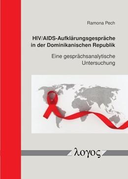 Abbildung von Pech | HIV/AIDS-Aufklärungsgespräche in der Dominikanischen Republik | 1. Auflage | 2018 | beck-shop.de