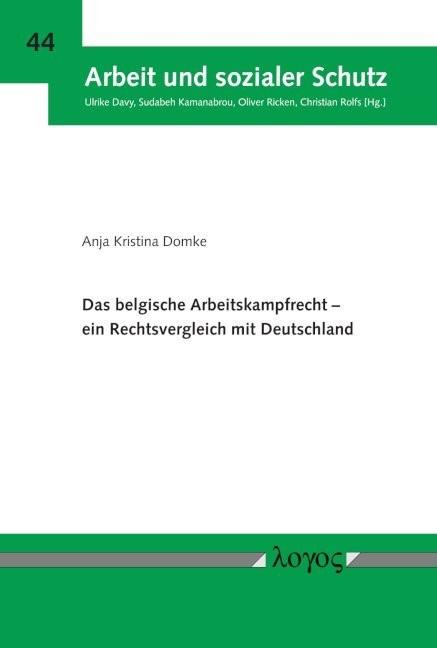Abbildung von Domke | Das belgische Arbeitskampfrecht -- ein Rechtsvergleich mit Deutschland | 2018