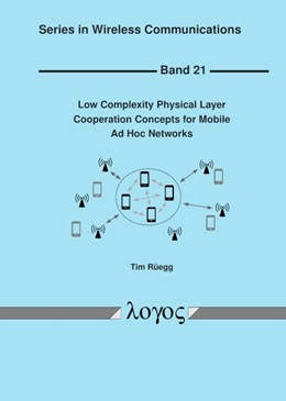 Abbildung von Rüegg | Low Complexity Physical Layer Cooperation Concepts for Mobile Ad Hoc Networks | 1. Auflage | 2018 | 21 | beck-shop.de