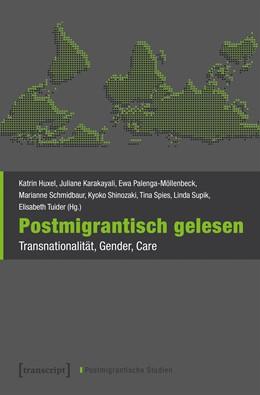 Abbildung von Huxel / Karakayali | Postmigrantisch gelesen | 1. Auflage | 2020 | 3 | beck-shop.de