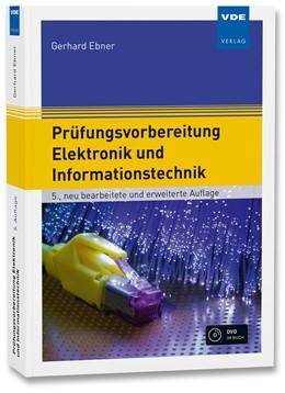 Abbildung von Ebner | Prüfungsvorbereitung Elektronik und Informationstechnik | 5. Auflage | 2018 | beck-shop.de