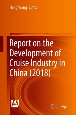 Abbildung von Wang | Report on the Development of Cruise Industry in China (2018) | 1. Auflage | 2019 | beck-shop.de