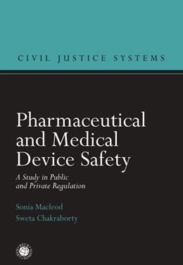 Abbildung von Macleod / Chakraborty | Pharmaceutical and Medical Device Safety | 1. Auflage | 2019 | beck-shop.de