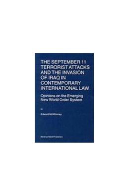 Abbildung von McWhinney | The September 11 Terrorist Attacks and the Invasion of Iraq in Contemporary International Law | 2004 | Opinions on the Emerging New W... | 61