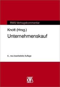 Abbildung von Knott (Hrsg.)   Unternehmenskauf   6., neu bearbeitete Auflage   2019