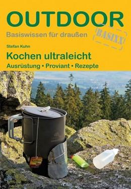 Abbildung von Kuhn | Kochen ultraleicht | 1. Auflage | 2019 | beck-shop.de