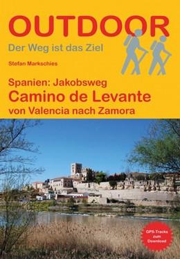Abbildung von Markschies | Spanien: Jakobsweg Camino de Levante | 1. Auflage | 2020 | von Valencia nach Zamora