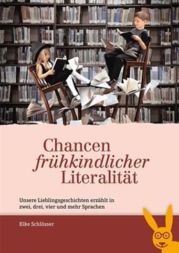 Abbildung von Schlösser | Chancen frühkindlicher Literalität | 2018 | Unsere Lieblingsgeschichten er...