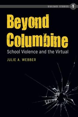 Abbildung von Webber   Beyond Columbine   1. Auflage   2019   1   beck-shop.de