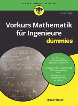 Abbildung von Räsch | Vorkurs Mathematik für Ingenieure für Dummies | 2. Auflage | 2019 | beck-shop.de