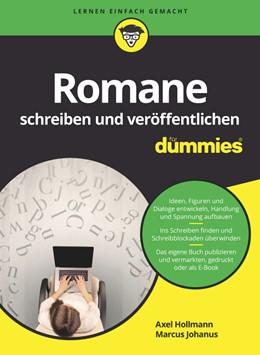 Abbildung von Hollmann / Johanus | Romane schreiben und veröffentlichen für Dummies | 2019