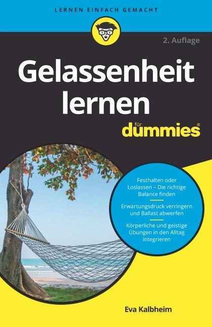 Gelassenheit lernen für Dummies | Kalbheim, 2019 | Buch (Cover)