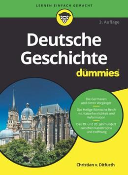 Abbildung von Ditfurth | Deutsche Geschichte für Dummies | 3. Auflage | 2019 | beck-shop.de