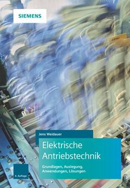 Abbildung von Weidauer | Elektrische Antriebstechnik | 4. Auflage | 2019 | beck-shop.de