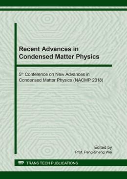 Abbildung von Wei | Recent Advances in Condensed Matter Physics | 1. Auflage | 2018 | Volume 787 | beck-shop.de
