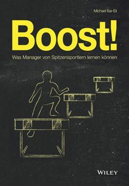 Abbildung von Bar-Eli | Boost! | 2019 | Was Manager von Spitzensportle...