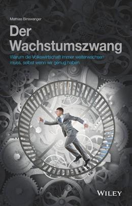 Abbildung von Binswanger | Der Wachstumszwang | 2019 | Warum die Volkswirtschaft imme...