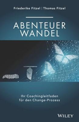 Abbildung von Fitzel | Abenteuer Wandel | 1. Auflage | 2019 | beck-shop.de